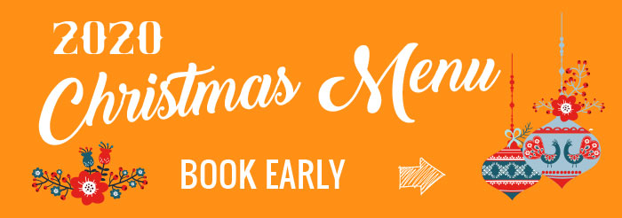 2020 Christmas Menu now available - book early